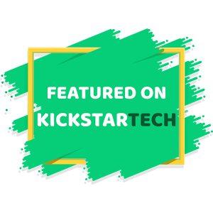 Featured on KICKSTARTECH